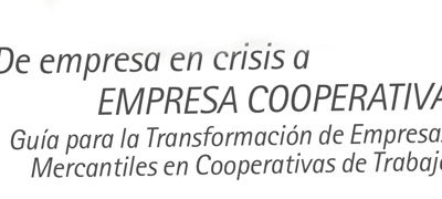 #6- Guía para la transformación de una empresa en cooperativa