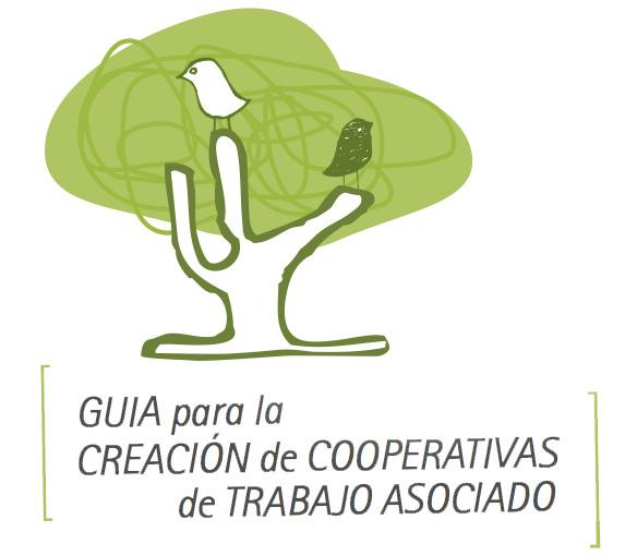 Materiales para el emprendizaje #5: Guía para la constitución de cooperativas