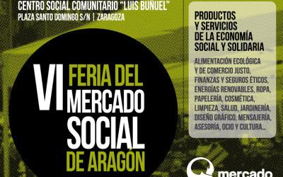 Abierto el plazo de inscripción para la VI Feria del Mercado Social Aragón
