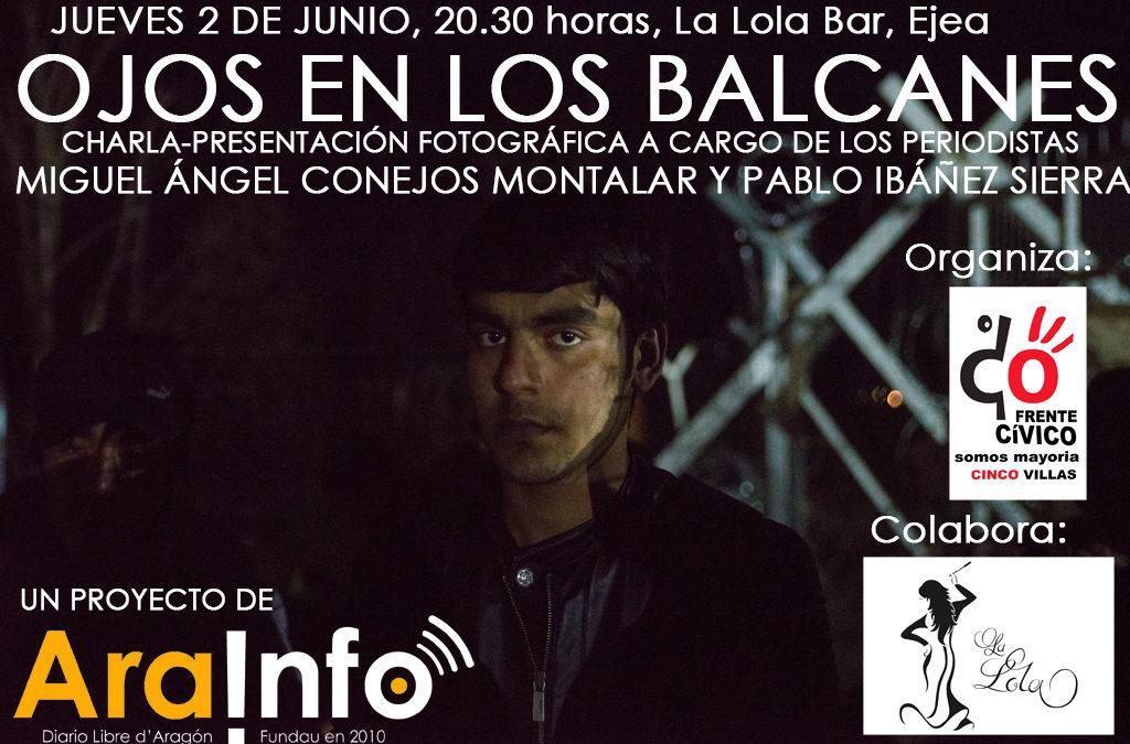#OjosenlosBalcanes: charlas con los periodistas de AraInfo