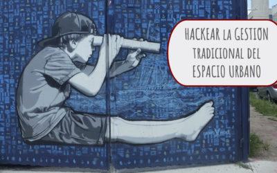 Taller de Hackeo Urbano de Espacios