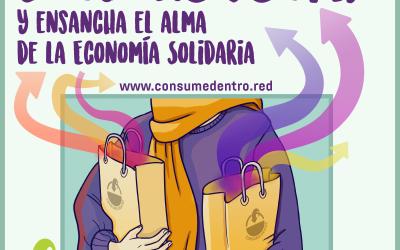 Consume Dentro y Ensancha el alma de la Economía Solidaria