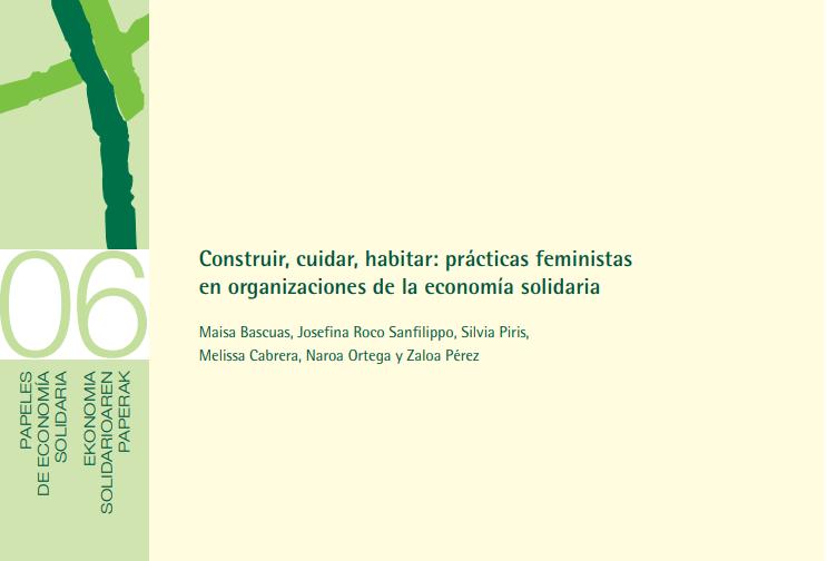 Construir, cuidar, habitar: prácticas feministas en organizaciones de la economía solidaria