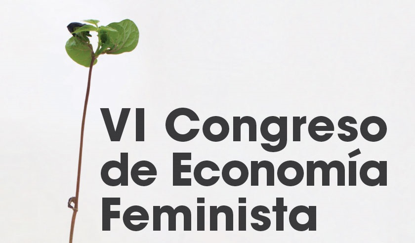 VI Congreso de Economía Feminista