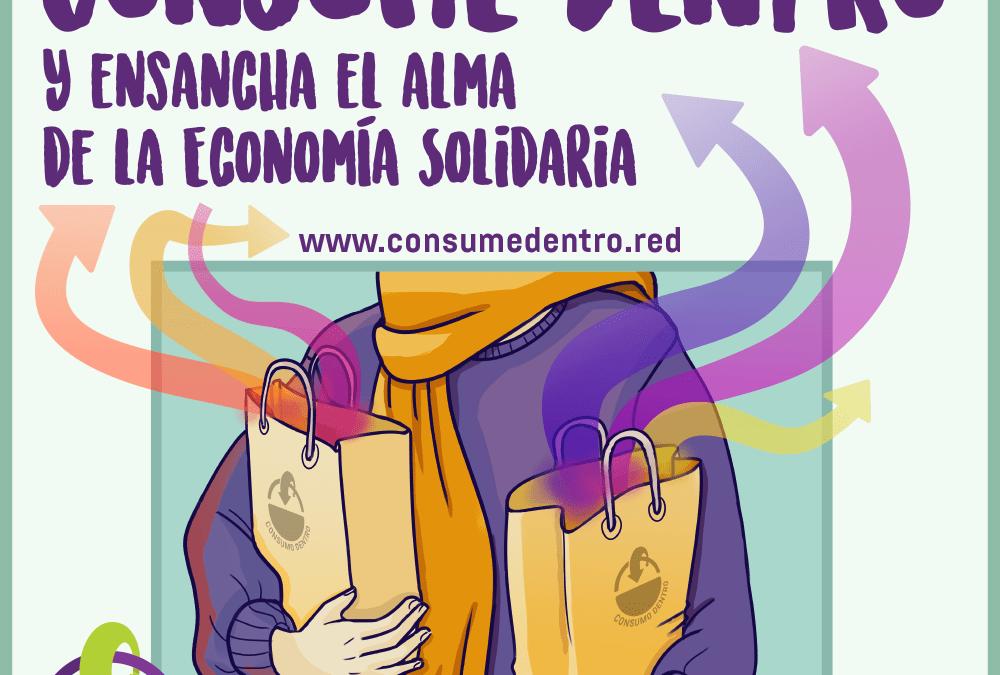 Apostamos por Consumir Dentro de la economía que transforma